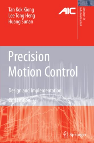9781849967044: Precision Motion Control: Design and Implementation (Advances in Industrial Control)