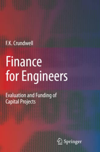 9781849967082: Finance for Engineers: Evaluation and Funding of Capital Projects