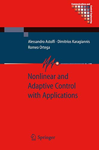 9781849967198: Nonlinear and Adaptive Control with Applications (Communications and Control Engineering)