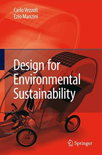 Design for Environmental Sustainability: Carlo Arnaldo Vezzoli, Ezio Manzini