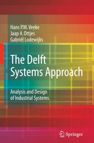 9781849967457: The Delft Systems Approach: Analysis and Design of Industrial Systems