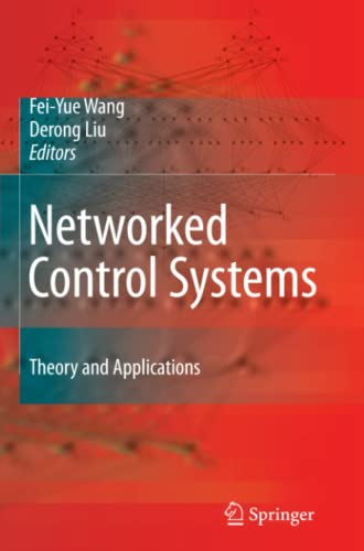 9781849967563: Networked Control Systems: Theory and Applications