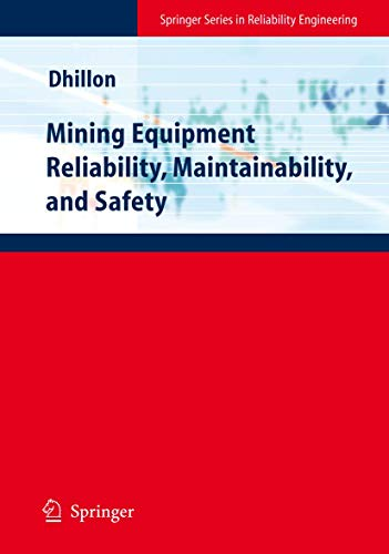 9781849967709: Mining Equipment Reliability, Maintainability, and Safety (Springer Series in Reliability Engineering)