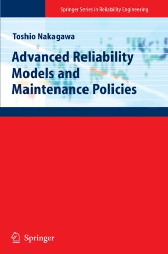 9781849967723: Advanced Reliability Models and Maintenance Policies (Springer Series in Reliability Engineering)