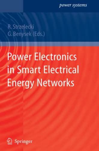 9781849967815: Power Electronics in Smart Electrical Energy Networks (Power Systems)