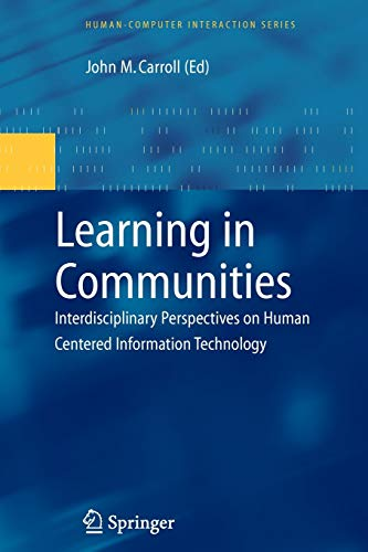 9781849967860: Learning in Communities: Interdisciplinary Perspectives on Human Centered Information Technology (Human–Computer Interaction Series)