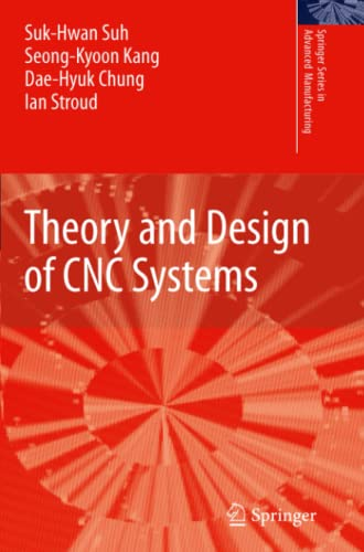 9781849967877: Theory and Design of CNC Systems (Springer Series in Advanced Manufacturing)