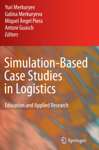 9781849968256: Simulation-Based Case Studies in Logistics: Education and Applied Research
