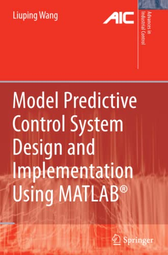 9781849968362: Model Predictive Control System Design and Implementation Using MATLAB® (Advances in Industrial Control)
