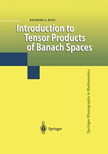 9781849968720: Introduction to Tensor Products of Banach Spaces (Springer Monographs in Mathematics)