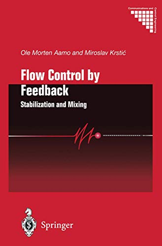 9781849968928: Flow Control by Feedback: Stabilization and Mixing (Communications and Control Engineering)
