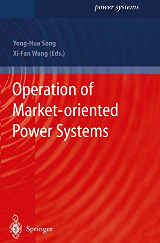 9781849968935: Operation of Market-oriented Power Systems