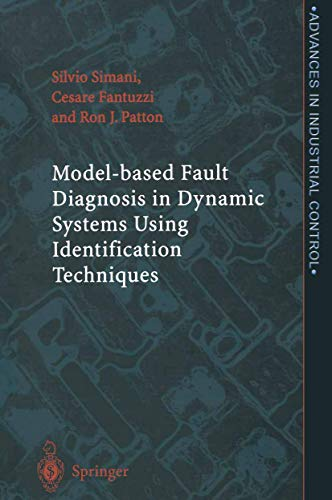 9781849968959: Model-based Fault Diagnosis in Dynamic Systems Using Identification Techniques (Advances in Industrial Control)