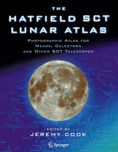 9781849969031: The Hatfield Sct Lunar Atlas: Photographic Atlas for Meade, Celestron and Other Sct Telescopes