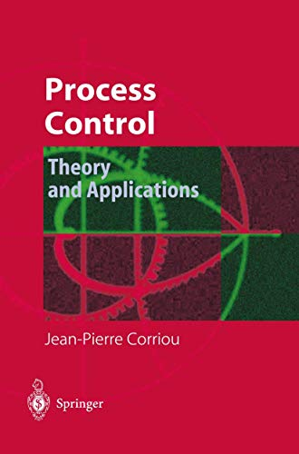 9781849969116: Process Control: Theory and Applications