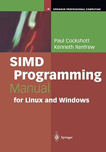 9781849969208: SIMD Programming Manual for Linux and Windows (Springer Professional Computing)