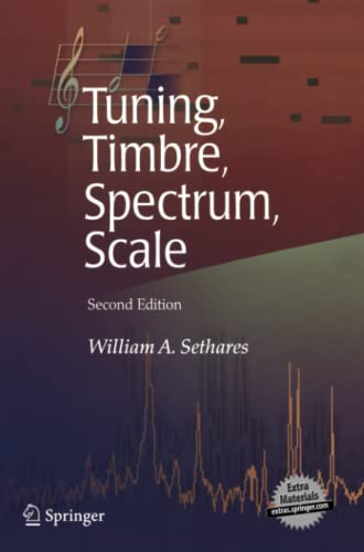 9781849969222: Tuning, Timbre, Spectrum, Scale