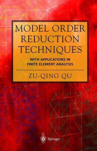 9781849969246: Model Order Reduction Techniques with Applications in Finite Element Analysis