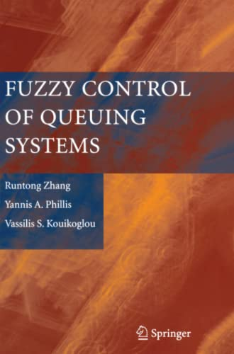 Fuzzy Control of Queuing Systems: Runtong Zhang