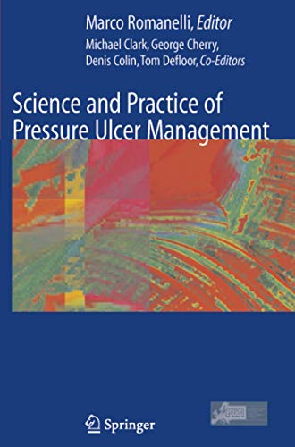 9781849969369: Science and Practice of Pressure Ulcer Management