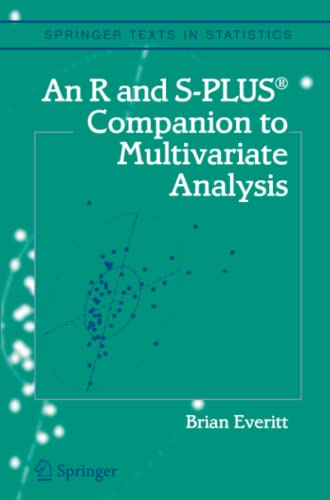 9781849969444: An R and S-Plus® Companion to Multivariate Analysis (Springer Texts in Statistics)
