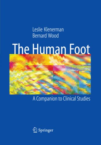 9781849969611: The Human Foot: A Companion to Clinical Studies