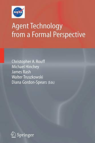 9781849969697: Agent Technology from a Formal Perspective (NASA Monographs in Systems and Software Engineering)