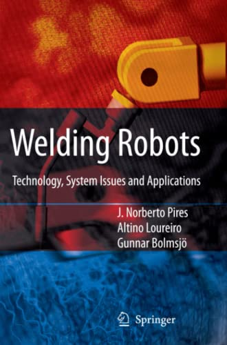 9781849969734: Welding Robots: Technology, System Issues and Application