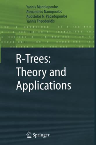 9781849969864: R-Trees: Theory and Applications (Advanced Information and Knowledge Processing)