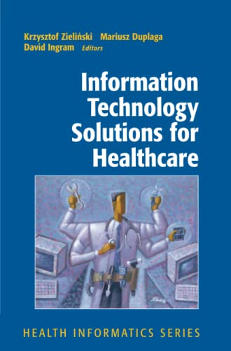 9781849969871: Information Technology Solutions for Healthcare (Health Informatics)