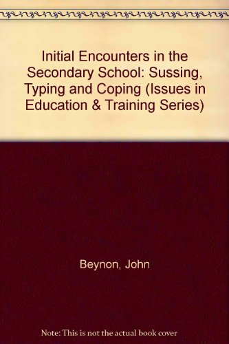 9781850000327: Initial Encounters in the Secondary School