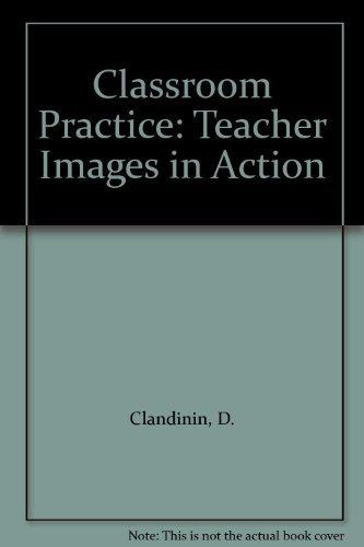9781850000372: Classroom Practice: Teacher Images in Action