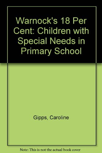 9781850001393: Warnock's 18 Per Cent: Children with Special Needs in Primary School