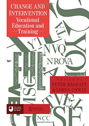 Change And Intervention: Vocational Education And Training (Open University Set Text): Routledge