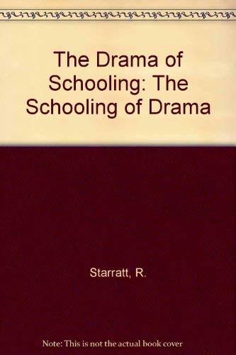 9781850007043: The Drama of Schooling: The Schooling of Drama