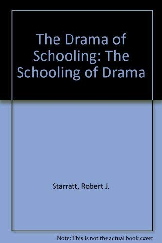 9781850007050: The Drama of Schooling: The Schooling of Drama