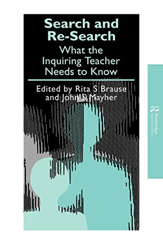 9781850008569: Search and Re-search: What the Inquiring Teacher Needs to Know (Teachers' Library)