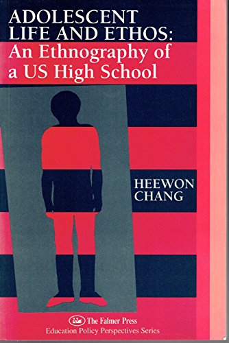 9781850008668: Adolescent Life And Ethos: Ethnography of a US High School (Explorations in Ethnography)