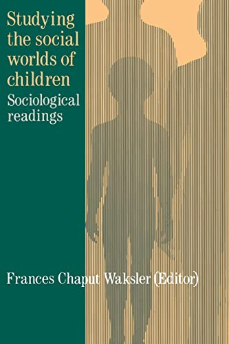 9781850009115: Studying The Social Worlds Of Children: Sociological Readings