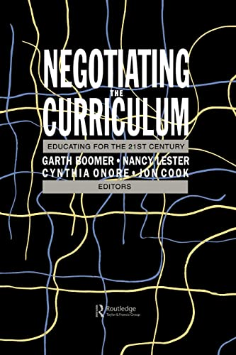 9781850009375: Negotiating The Curriculum: Educating For The 21st Century