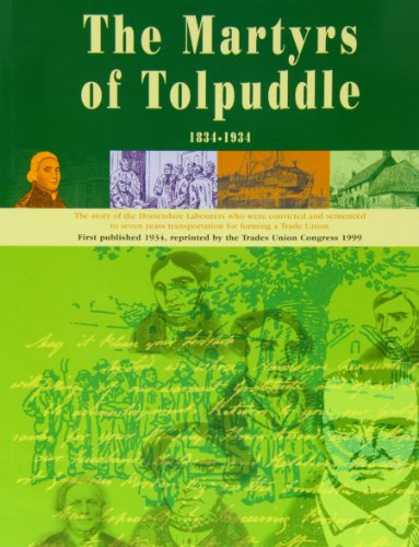 The Book of the Martyrs of Tolpuddle 1834-1934: The Trades Union Congress