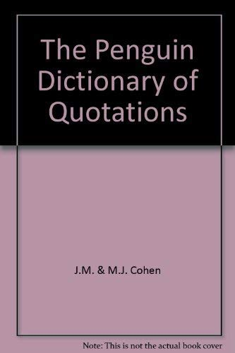 9781850070221: The Penguin Dictionary of Quotations