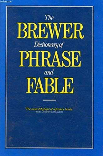 9781850070429: The Brewer Dictionary of Phrase And Fable