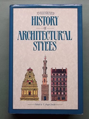 9781850070436: An Illustrated History of Architectural Styles