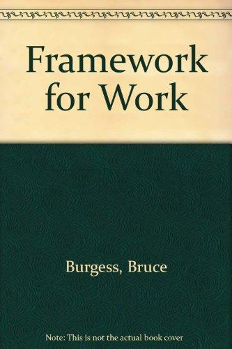 9781850080701: Framework for Work