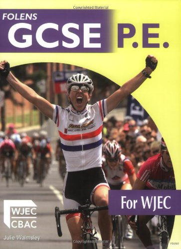 9781850082507: GCSE PE for WJEC: Student's Book: Student Book