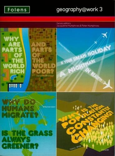 Geography@work3: Teacher CD-ROM (Combined Option) (No. 3) (1850083231) by Jacqueline Humphries; Peter Humphries; Daniel Raven-Ellison; Dawn Price; Richard Bateman; Rachel Aston; Claire White