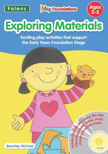 9781850083320: Exploring Materials (Play Foundations (Age 3-5 Years))