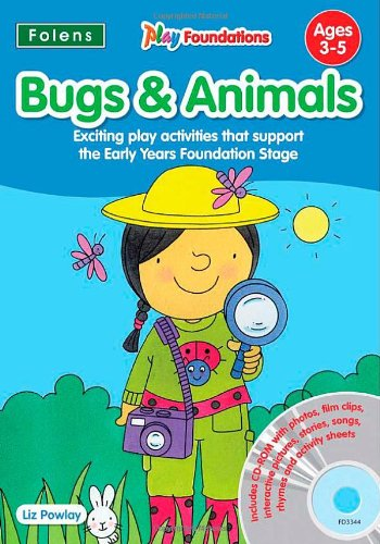 9781850083344: Bugs and Animals (Play Foundations (Age 3-5 Years))