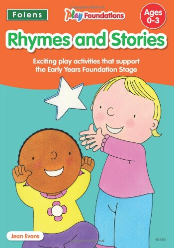 9781850083375: Rhymes and Stories (Play Foundations (Age 0-3 Years))